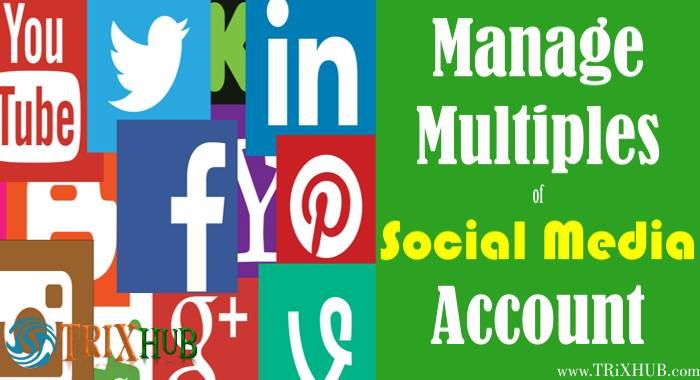 Manage Multiples Social Media Account