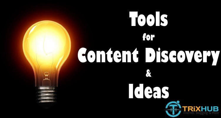 Tools for Content Discovery Ideas